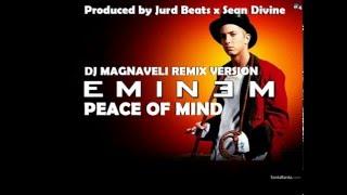 *NEW 2016* Eminem - Peace Of Mind (DJ Magnaveli Remix) HOT NEW SONG [1080p HD]