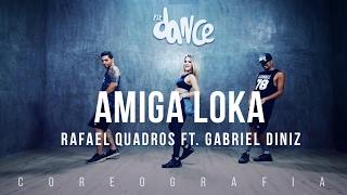 Amiga Loka - Rafael Quadros feat. Gabriel Diniz - Coreografia |  FitDance TV