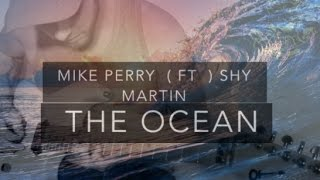 Mike Perry ft. Shy Martin - The Ocean - Electric Guitar Cover