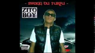 zito-boy extrait de l'album(SWAGG DU TURFU)feat samtoy (intro)