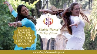 Shakti Dance®  - The Yoga of Dance - Level 1 Teacher Training Program Preview