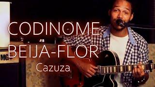 Codinome Beija-Flor - Cazuza (Laerte Carvalho cover)