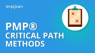 PMP® Critical Path Methods | Project Management Critical Path | PMP® Training Videos | Simplilearn
