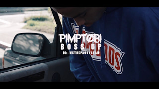 Pimptobi - Boss Up | Dir. @WETHEPARTYSEAN