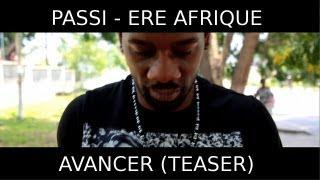 Passi - Avancer (Feat Naby) [Teaser Officiel - HD]