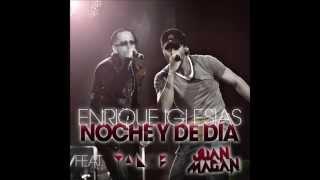 Noche y De Día (feat. Yandel & Juan Magan) - Enrique Iglesias