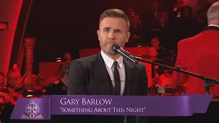 "Gary Barlow Sings ""Something About This Night"" for The Queen's 90th Birthday Celebration"