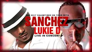 Valentines Showcase with Sanchez & Lukie D - Nottingham | Sat, 11 Feb 2017