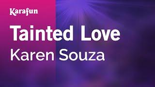 Karaoke Tainted Love - Karen Souza *