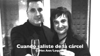 """""""CUANDO SALISTE DE LA CARCEL"""" (Carlos Ann y Loquillo)"""