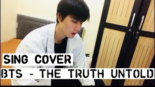 BTS (방탄소년단) - The Truth Untold (전하지 못한 진심) LIVE COVER
