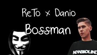 ReTo x Danio - Bossman (BEKA XD)
