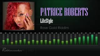 Patrice Roberts - Lifestyle (Rose Gold Riddim) [Soca 2017] [HD]