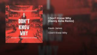 I Don't Know Why (Danny Avila Remix)