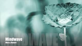 Mindwave - Man & Nature [Promo Clip]