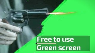 SHOT [ GUN ] GREEN SCREEN VFX - FREE TO USE  [4K]