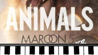Animals - Maroon 5 on Piano