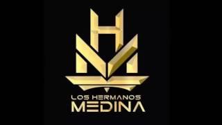 Los Hermanos Medina - Quedate con el (LETRA)