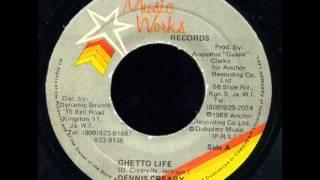 Dennis Creary – Ghetto Life