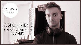Wspomnienie - Dominik Good (Czesław Niemen cover)