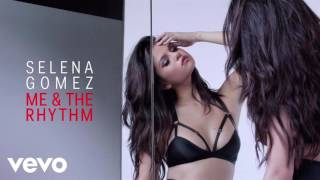 Selena Gomez - Me & The Rhythm (Acapella)