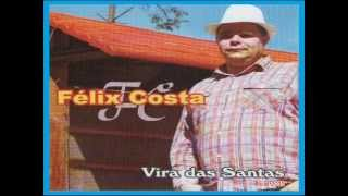 O VIRA DAS SANTAS FÉLIX COSTA 2011