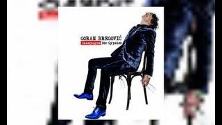 Goran Bregovic - On a leash feat Selina OLeary  - (Audio 2012) HD