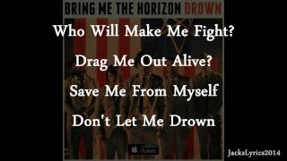 Bring Me The Horizon - Drown (Lyrics Video)