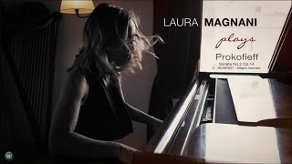 Laura Magnani - Prokofieff  - Sonata No.2 Op.14 II- SCHERZO - Allegro marcato