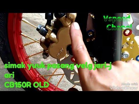 Download Video Cara Pasang Merakit Velg Jari-jari CB150R #vspeedtutor#vspeedchanel#vspeedsharing#velgwilwood#cb150r