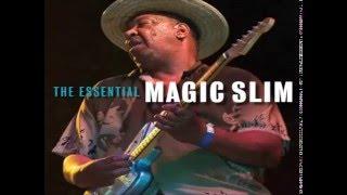MAGIC SLIM & THE TEARDROPS - Before You Accuse Me