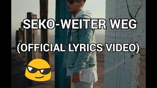 SEKO-WEITER WEG (OFFICIAL LYRICS VIDEO)|TypischnikoTV