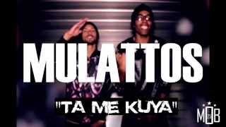 Mulattos - Ta Me Kuya [Audio]