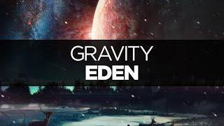 [LYRICS] EDEN - Gravity