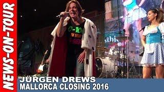 JÜRGEN DREWS | Live Act! Megapark MALLORCA CLOSING Live Act | Sa. 22.10.2016 | Ballermann 5