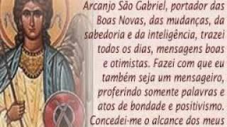Oração do Arcanjo Gabriel contra infermidade , incêndio , assalto ,macumba , acidente .