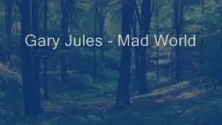 Gary Jules - Mad World (Lyrics) (HQ)