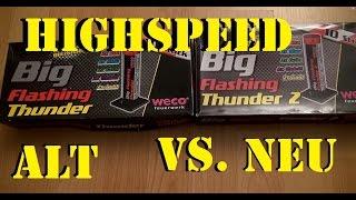 BIG FLASHING THUNDER alt VS. neu - TOP ARTIKEL