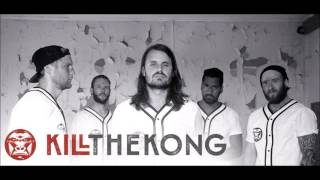 Kill The Kong - Wrath