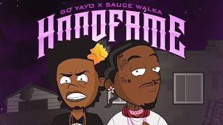 Sauce Walka - HoodFame Feat. Go Yayo