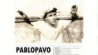 Pablopavo - Toczenie (Tylko 2014)