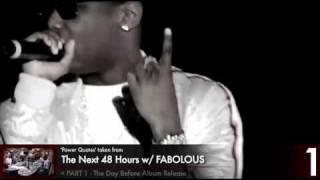Fabolous Quotes Part 1 - Next 48 Hours Bonus Footage
