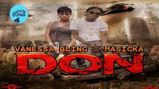 Masicka & Vanessa Bling - Don (Raw) March 2017