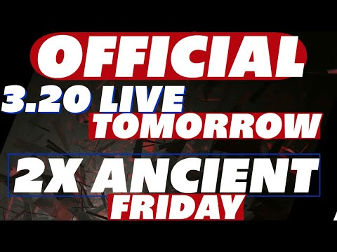 2x Ancient Friday | 3.2 live tomorrow | Fragment fusion | New champions | Coldheart fix! Raid