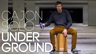 Cajon Solo: Underground