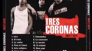 Tres Coronas - Trafic