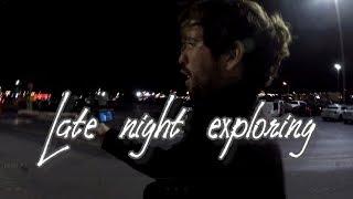 Late night exploring w/Just Jarod