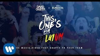 David Guetta ft. Zara Larsson - This One's For You Belgium (UEFA EURO 2016™ Official Song)
