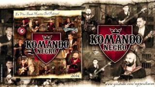 Komando Negro - Ni Recompensa Ni Esperanza (En Vivo 2016)
