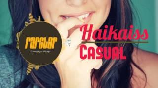 Haikaiss - Casual